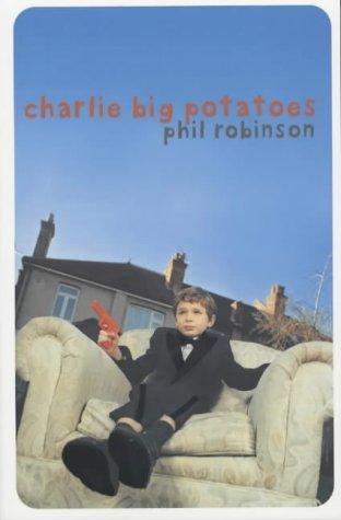 9780333908198: Charlie Big Potatoes