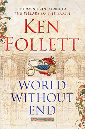 WORLD WITHOUT END (SIGNED): Follett, Ken