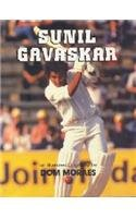 9780333909089: Sunil Gavaskar: An illustrated biography