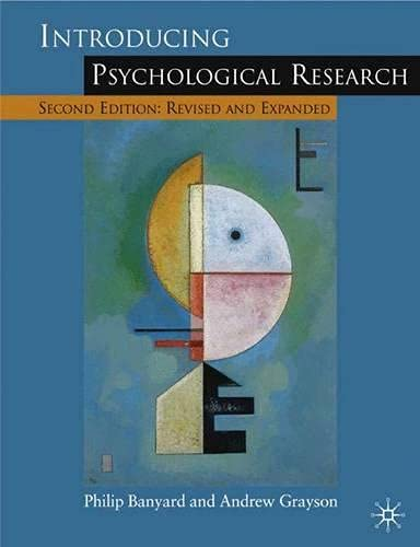 Introducing Psychological Research 2nd ed: Seventy Studies: Philip Banyard, Andrew