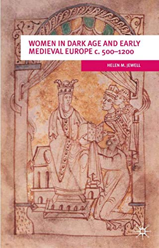 9780333912584: Women In Dark Age And Early Medieval Europe c.500-1200 (European Culture and Society)