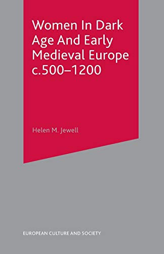 9780333912591: Women In Dark Age And Early Medieval Europe c.500-1200 (European Culture & Society Series)