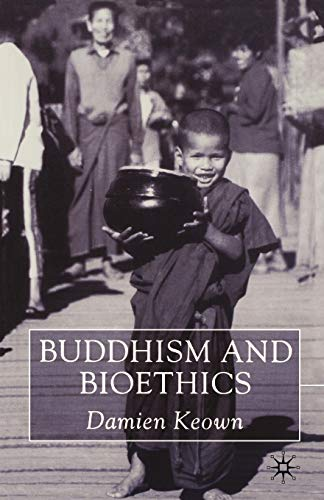 9780333912805: Buddhism and Bioethics