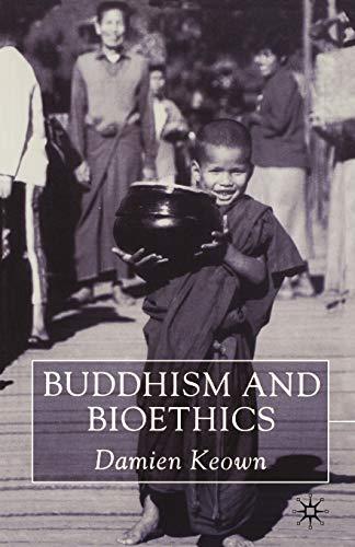 9780333912805: Buddhism and Bioethics