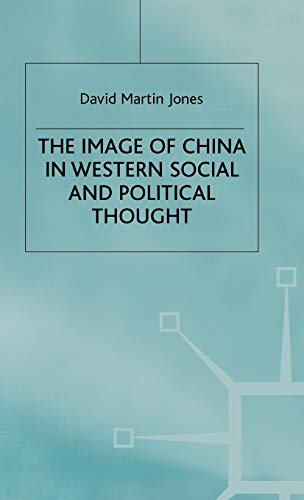 9780333912959: The Image of China in Western Social and Political Thought
