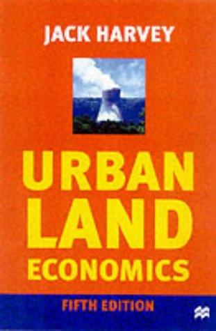 9780333912973: Urban Land Economics: The Economics of Real Property