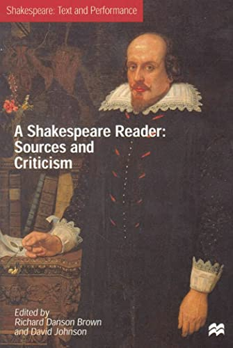 9780333913154: A Shakespeare Reader: Sources and Criticism (Text and Performance)