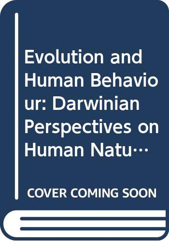 9780333913994: Evolution and Human Behaviour: Darwinian Perspectives on Human Nature