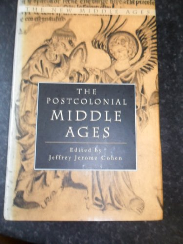 9780333915424: The Postcolonial Middle Ages (The New Middle Ages)