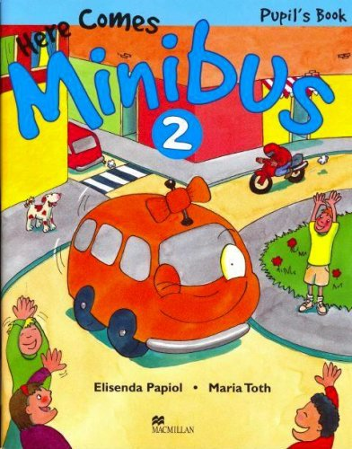 9780333916087: Here Comes Minibus: Pupil's Book 2