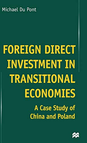 9780333917909: Foreign Direct Investment in Transitional Economies: A Case Study of China and Poland