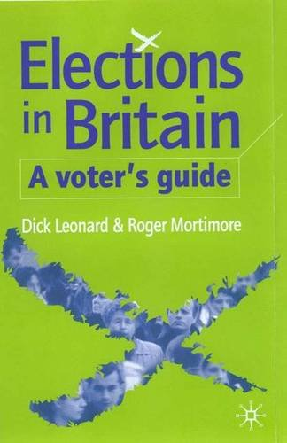 9780333917992: Elections in Britain, Fourth Edition: A Voter's Guide