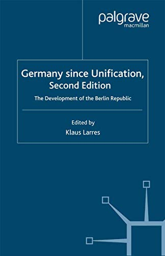 9780333918296: Germany since Unification: The Development of the Berlin Republic