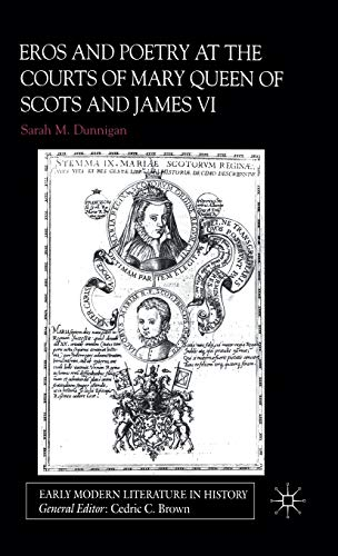 9780333918753: Eros and the Poetry at the Courts of Mary Queen of Scots and James VI