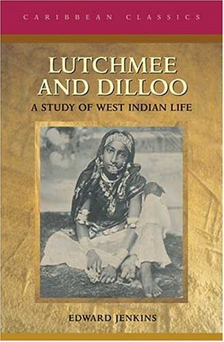 9780333919378: Lutchmee and Dilloo: A Study of West Indian Life (Caribbean Classics (MacMillan Caribbean))