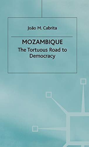 9780333920015: Mozambique: The Tortuous Road to Democracy