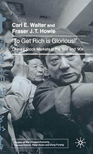 9780333920251: To Get Rich is Glorious!: China's Stock Markets in the '80s and '90s (Studies on the Chinese Economy)