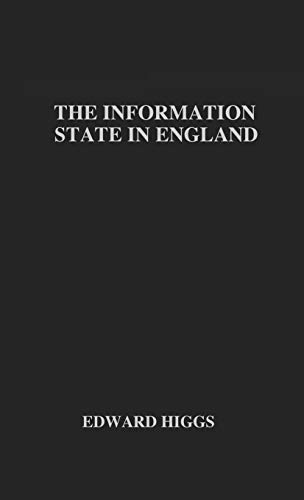 9780333920695: The Information State in England: The Central Collection of Information on Citizens since 1500