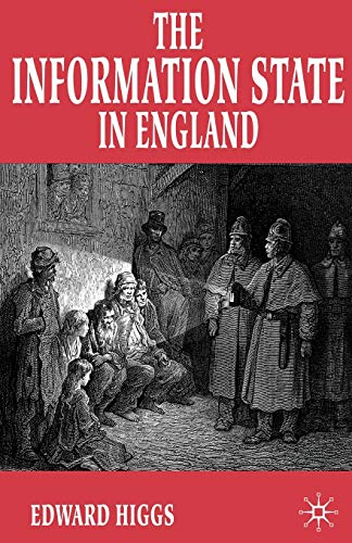 9780333920701: The Information State in England: The Central Collection of Information on Citizens, 1500-2000