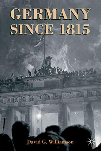 9780333920947: Germany since 1815: A Nation Forged and Renewed