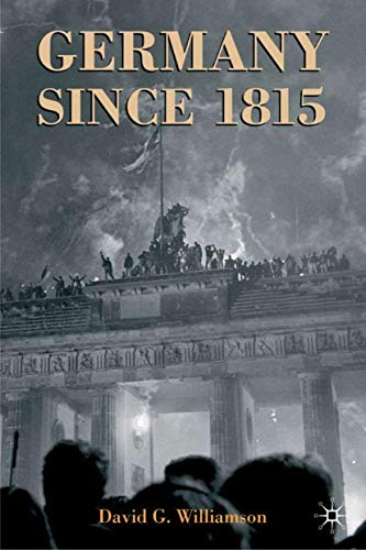 9780333920954: Germany since 1815: A Nation Forged and Renewed