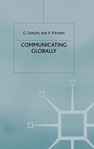9780333921371: Communicating Globally: An Integrated Marketing Approach