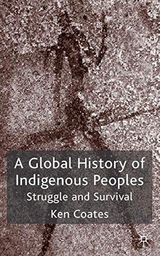 9780333921500: A Global History of Indigenous Peoples: Struggle and Survival