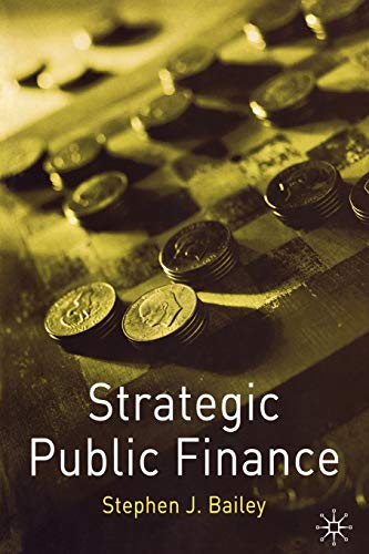 9780333922217: Strategic Public Finance