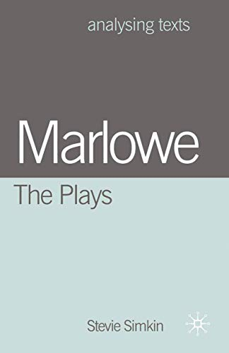 9780333922415: Marlowe: The Plays (Analysing Texts)