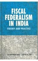 Fiscal federalism in India: Theory and practice: Rao, M Govinda; Tapas K, Sen