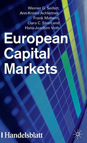European Capital Markets - Seifert, W.; Achleitner, A.; Mattern, F.; Streit, C.; Voth, H.