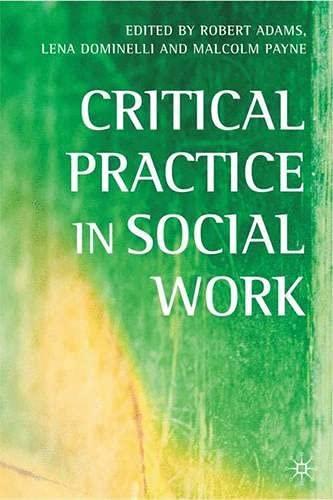 Critical Practice in Social Work: Robert Adams, Lena