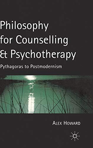 9780333926246: Philosophy for Counselling and Psychotherapy: Pythagoras to Postmodernism