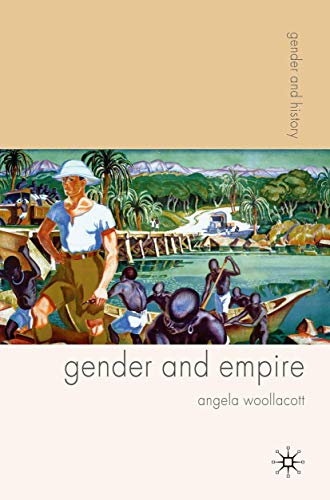 9780333926444: Gender and Empire (Gender and History)