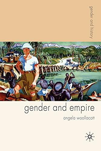 9780333926451: Gender and Empire (Gender and History)