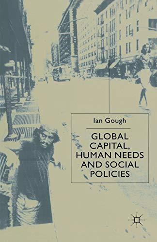 9780333926871: Global Capital, Human Needs and Social Policies