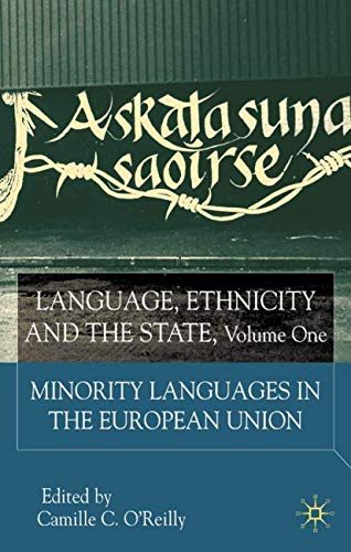 9780333929254: Language, Ethnicity and the State: Minority Languages in the European Union: 1