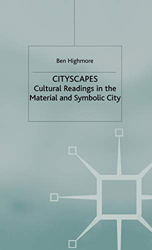 9780333929346: Cityscapes: Cultural Readings in the Material and Symbolic City