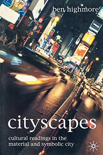 9780333929353: Cityscapes: Cultural Readings in the Material and Symbolic City