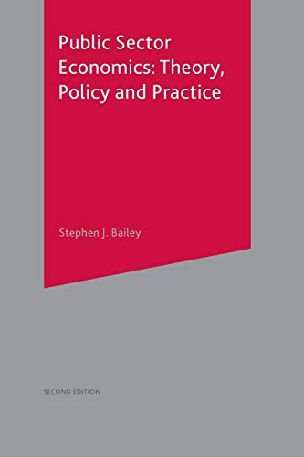 9780333929537: Public Sector Economics: Theory, Policy, Practice: Theory, Policy and Practice