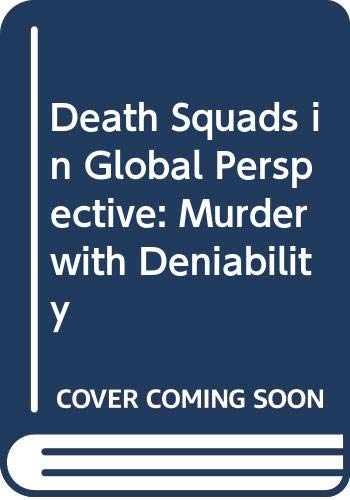 9780333929797: Death Squads in Global Perspective: Murder with Deniability
