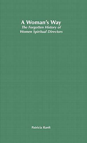 9780333929896: A Woman's Way: The Forgotten History of Women Spiritual Directors