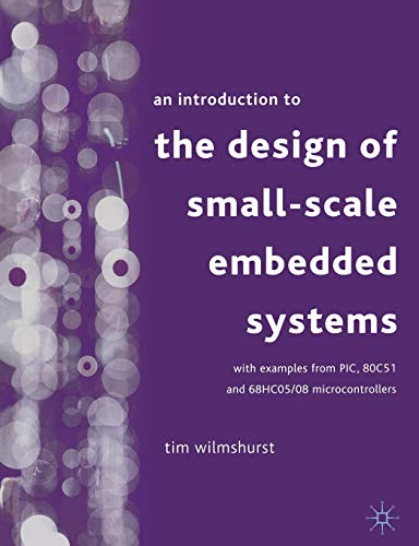 9780333929940: An Introduction to the Design of Small-Scale Embedded Systems