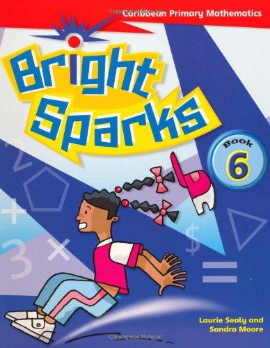 9780333930618: Bright Sparks: Caribbean Primary Mathematics: Book 6 (Common Entrance Level)