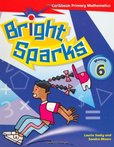 9780333930618: Bright Sparks: Caribbean Primary Mathematics: Book 6 (Common Entrance Level)