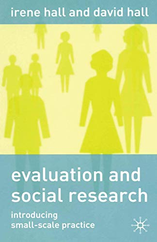 9780333930953: Evaluation and Social Research: Introducing Small-Scale Practice