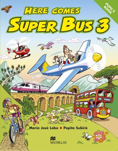 9780333931677: Here Comes Super Bus: 3 (English and Spanish Edition)