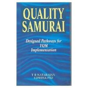 9780333931967: QUALITY SAMURAI . Designed Pathways for TQM Implementation.