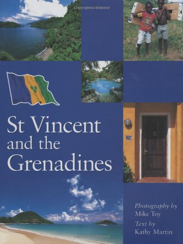 St Vincent and the Grenadines (Hardback): Mike Toy, Kathy Martin