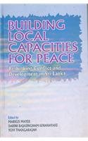 9780333939215: Building Local Capacities for Peace: Rethinking Conflict and Development in Sri Lanka